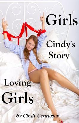 Girls Loving Girls - Cindy's Story