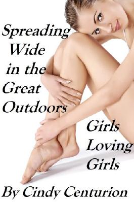 Girls Loving Girls - Spreading Wide in the Great Outdoors