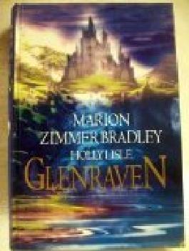 Glenraven Holly Lisle. Fantasy . 3828902294