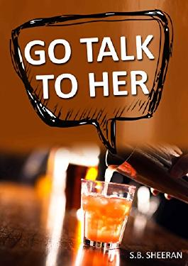 Go Talk To Her