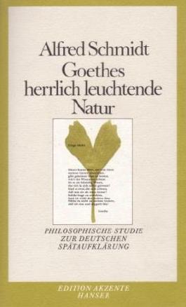Goethes herrlich leuchtende Natur