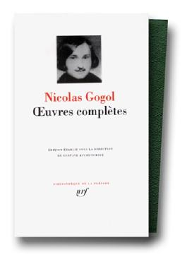 Gogol : Oeuvres complètes