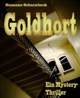 Goldhort: Ein Mystery-Thriller