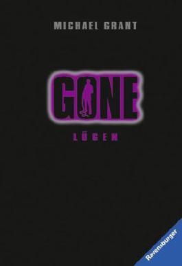 Gone - Lügen