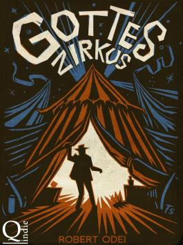 Gottes Zirkus: Acht Kurzgeschichten