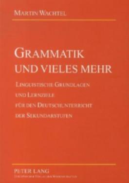 Grammatik und vieles mehr