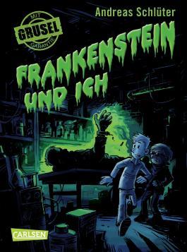 Grusel garantiert: Frankenstein und ich