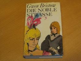 Gwen Bristow: Die noble Strasse