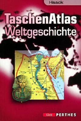 Haack Taschenatlas Weltgeschichte