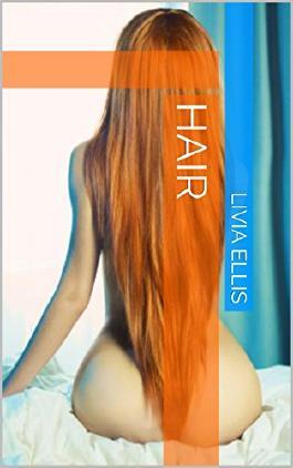 Hair (Feisty Fairy Tales Book 1)