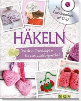 Häkeln - Mit Grundlagenkurs auf DVD