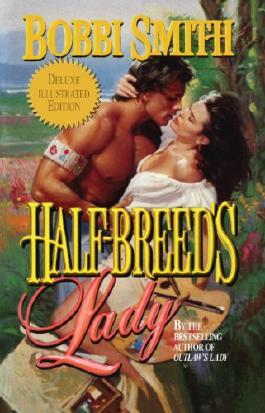 Half-Breed's Lady