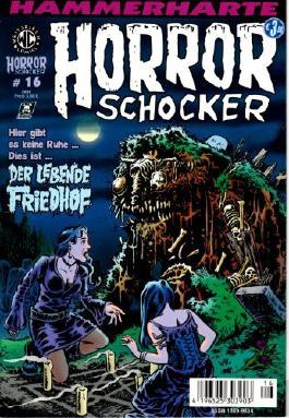 Hammerharte HORROR SCHOCKER Comic # 16 - Der lebende Friedhof (Horror)