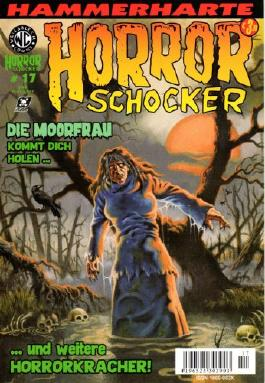 Hammerharte HORROR SCHOCKER Comic # 17 - Die Moorfrau (Horror)