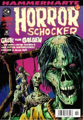 Hammerharte HORROR SCHOCKER Comic # 19 - Gäste vom Galgen (Horror)