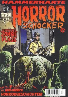 Hammerharte HORROR SCHOCKER Comic # 23 - Zombie Plage (Horror)