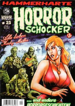Hammerharte HORROR SCHOCKER Comic # 25 - Alle lieben Kinky Müller (Horror)