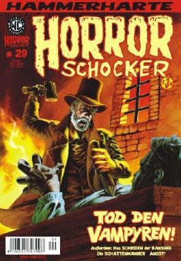 Hammerharte HORROR SCHOCKER Comic # 29 - Tod den Vampyren! (Horror)