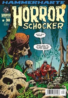 Hammerharte HORROR SCHOCKER Comic # 30 - Die Geister der toten Legion!