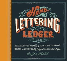 Hand-Lettering Ledger (Journal) by Mary Kate McDevitt (2014) Paperback