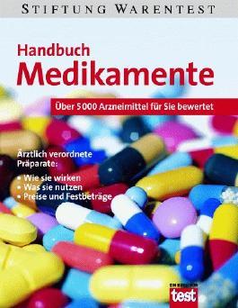 Handbuch Medikamente. Über 5000 Arzneimittel für Sie bewertet.