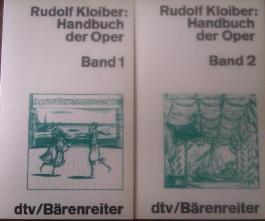 Handbuch der Oper. Band 1 & 2.