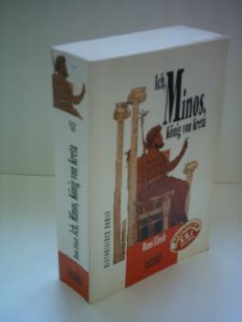 Hans Einsle: Ich, Minos, König von Kreta