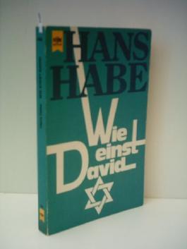 Hans Habe: Wie einst David