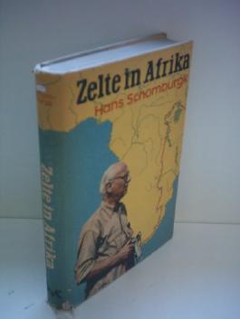 Hans Schomburgk: Zelte in Afrika