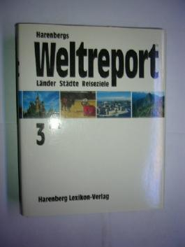 Harenbergs Weltreport 3