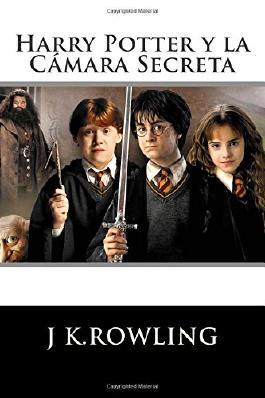 Harry Potter: La Cámara Secreta (Spanish Edition)