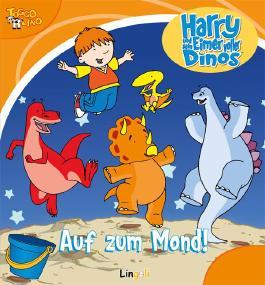 Harry und sein Eimer voller Dinos - Auf  zum Mond!