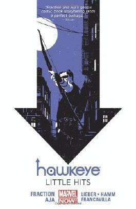 Hawkeye Volume 2: Little Hits (Marvel Now) by Matt Fraction, David Aja (2013) Paperback