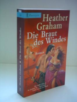 Heather Graham: Die Braut des Windes