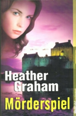 Heather Graham: Mörderspiel