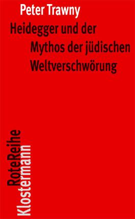 Heidegger und der Mythos der jüdischen Weltverschwörung