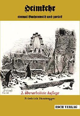 Heimkehr: Einmal Buchenwald und zurück