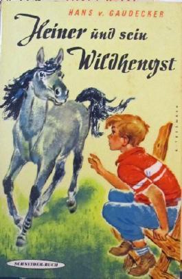 Heiner Und Sein Wildhengst