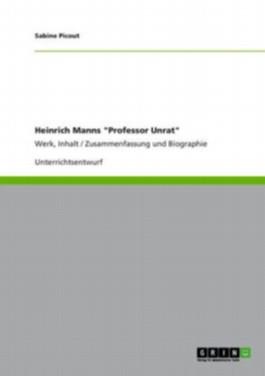 """Heinrich Manns """"Professor Unrat"""""""