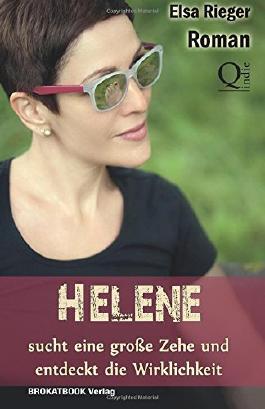 Helene sucht eine grosse Zehe und entdeckt die Wirklichkeit