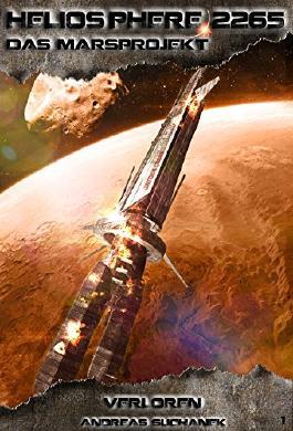 Heliosphere 2265 - Das Marsprojekt: Verloren