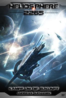 Heliosphere 2265 - Kampf um die Zukunft
