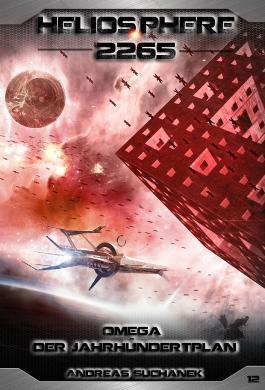 Heliosphere 2265 - Omega: Der Jahrhundertplan