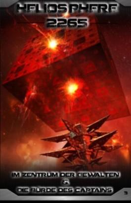 Heliosphere 2265 - Im Zentrum der Gewalten / Die Bürde des Captains