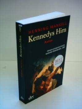 Henning Mankel: Kennedys Hirn