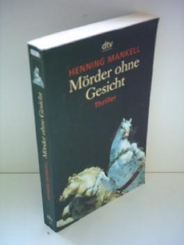 Henning Mankel: Mörder ohne Gesicht
