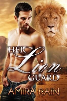 Her Lion Guard (Lion Shifter Romance)