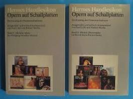 Hermes Handlexikon. Opern auf Schallplatten I