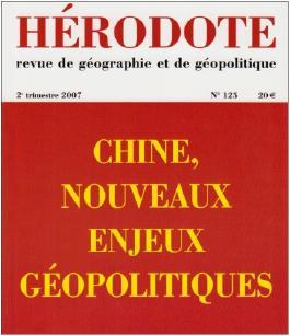 Hérodote, N° 125, 2e trimestre : Chine, nouveaux enjeux géopolitiques