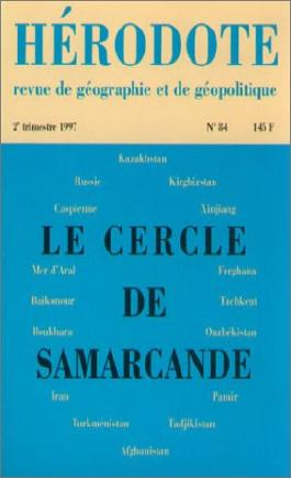 Hérodote n ° 84 : le cercle de Samarcande